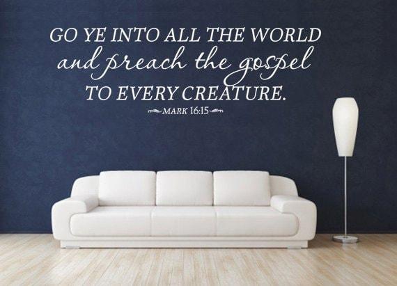 Go Ye Into All The World Vinyl Bible Verse. CODE 163