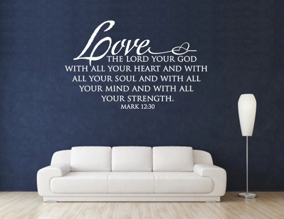 Love the Lord your God, CODE 100, Scripture Wall Decal