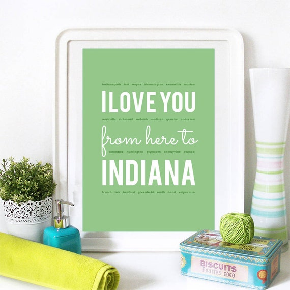 I love you from here to Indiana, Indiana Print, Indiana Skyline, Indiana Art, Indiana Poster, Indiana Watercolor, Indiana Art Print