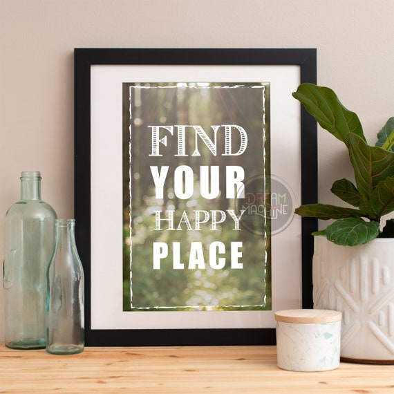 Motivational Poster Find Your Happy Place Colorful Poster Art Print colorful Motivational Poster Whimsical Poster
