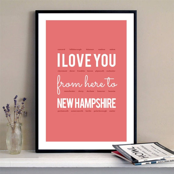 I love you from here to New Hampshire, New Hampshire Print, New Hampshire Skyline, New Hampshire Art, New Hampshire Poster, New Hampshire