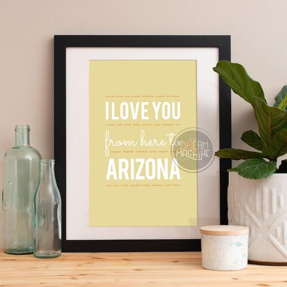 I love you from here to Arizona, Arizona Print, Arizona Skyline, Arizona Art, Arizona Poster, Arizona Watercolor, Arizona Art Print
