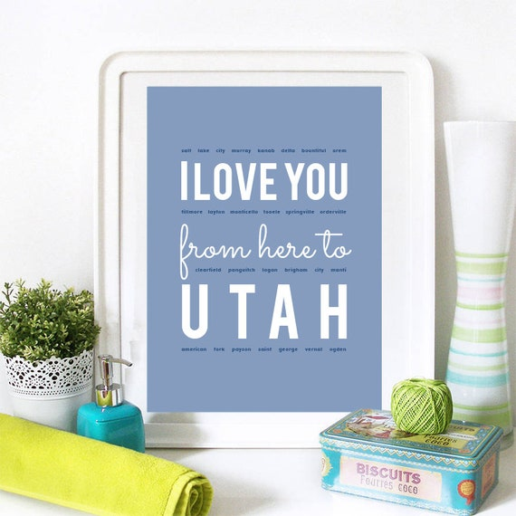 I love you from here to Utah, Utah Print, Utah Skyline, Utah Art, Utah Poster, Utah Watercolor, Utah Art Print