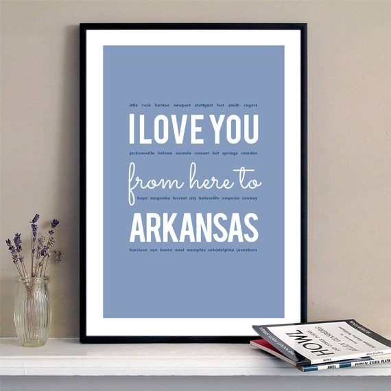 I love you from here to Arkansas, Arkansas Print, Arkansas Skyline, Arkansas Art, Arkansas Poster, Arkansas Watercolor, Arkansas Art Print