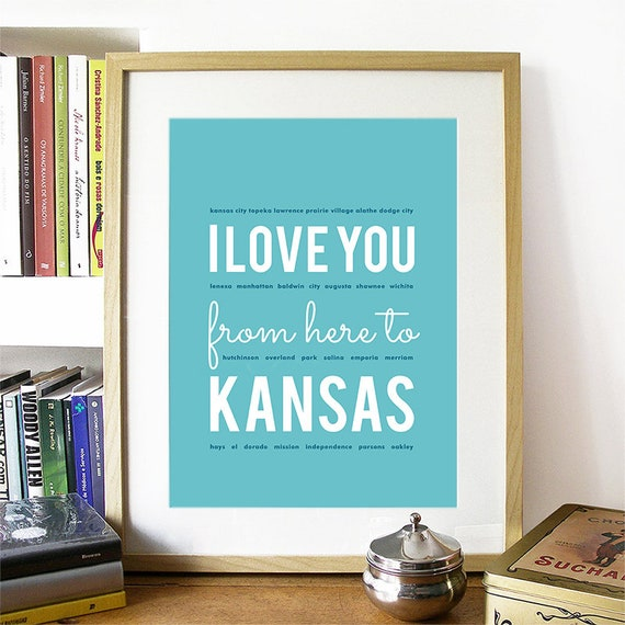I love you from here to Kanas, Kansas Print, Kansas Skyline, Kansas Art, Kansas Poster, Kansas Watercolor, Kansas Art Print, Kansas Map