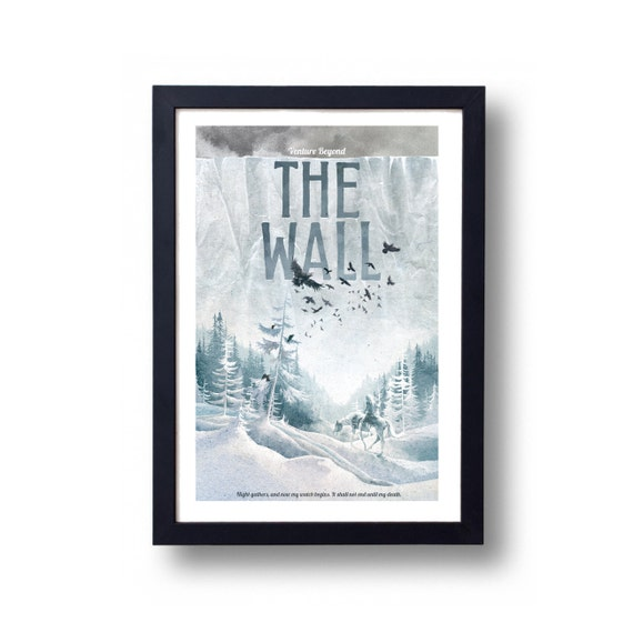 Game of Thrones, Game of Thrones Poster, The Wall Travel Poster, Game of Thrones Gift, Game of Thrones Art, The Wall Art, The Wall