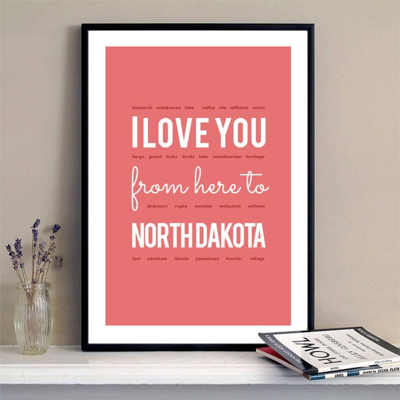 I love you from here to North Dakota, North Dakota Print, North Dakota Skyline, North Dakota Art, North Dakota Poster, North Dakota Gift