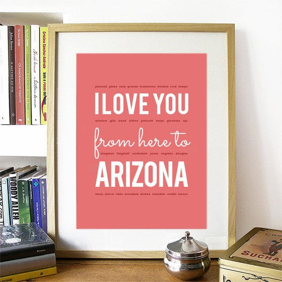 I love you from here to Arizona, Arizona Print, Arizona Skyline, Arizona Art, Arizona Poster, Arizona Watercolor, Arizona Art Print