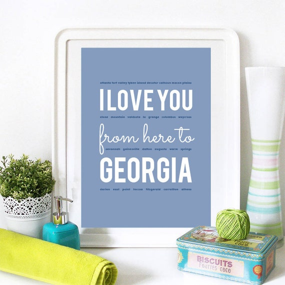I love you from here to Georgia, Georgia Print, Georgia Skyline, Georgia Art, Georgia Poster, Georgia Watercolor, Georgia Art Print