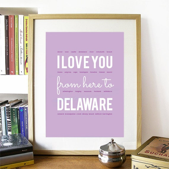 I love you from here to Delaware, Delaware Print, Delaware Skyline, Delaware Art, Delaware Poster, Delaware Watercolor, Delaware Art Print