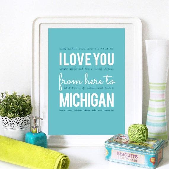 I love you from here to Michigan, Michigan Print, Michigan Skyline, Michigan Art, Michigan Poster, Michigan Watercolor, Michigan Art Print