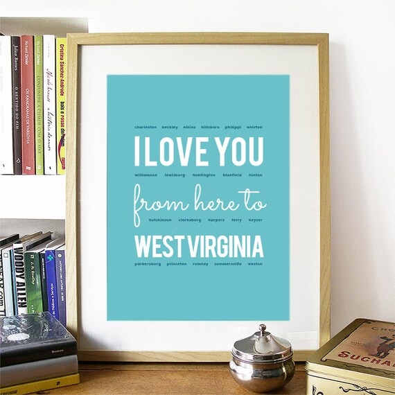 I love you from here to West Virginia, West Virginia Print, West Virginia Skyline, West Virginia Art, West Virginia Poster, West Virginia