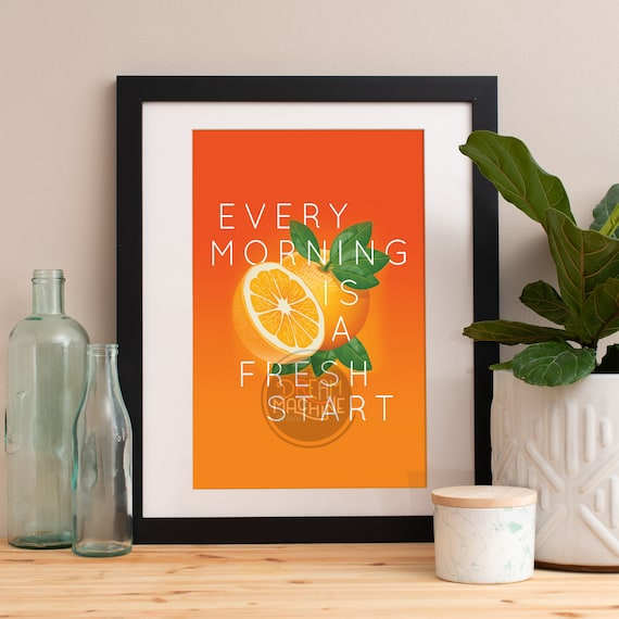 Motivational Poster Every Morning is a Fresh Start Colorful Poster Art Print colorful Motivational Poster Whimsical Poster