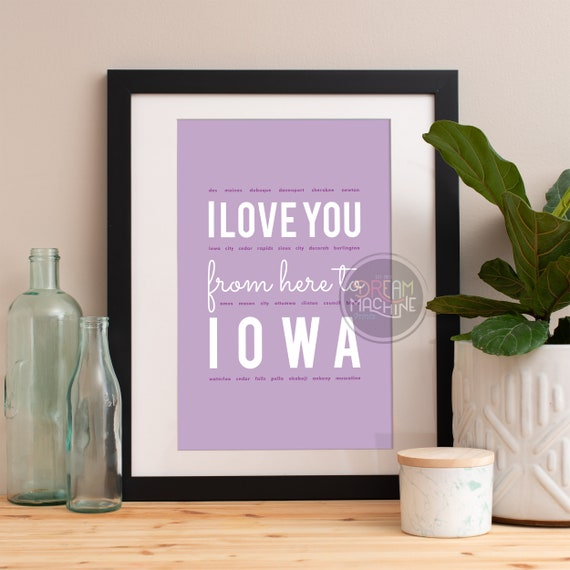 I love you from here to Iowa, Iowa Print, Iowa Skyline, Iowa Art, Iowa Poster, Iowa Watercolor, Iowa Art Print