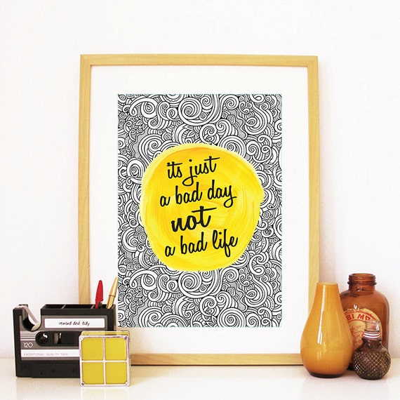 Motivational Poster Its Just A Bad Day Colorful Poster Art Print colorful Motivational Poster Whimsical Poster