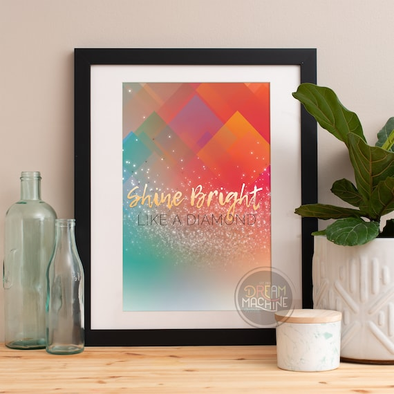 Motivational Poster Shine Bright Colorful Poster Art Print colorful Motivational Poster Whimsical Poster