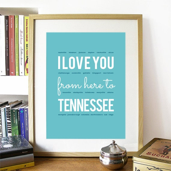 I love you from here to Tennessee, Tennessee Print, Tennessee Skyline, Tennessee Art, Tennessee Poster, Tennessee Watercolor, Tennessee