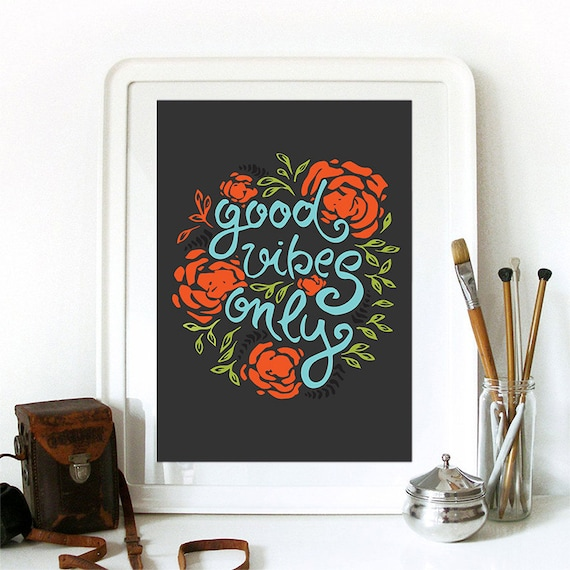 Motivational Quotes, Inspirational Quote, Motivational Print, Wall Art, Quote Print, Good Vibes Only, Home Decor, Wall Art Prints