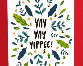 Yay Yay Yippee Celebration Card - Bumblebee Birthday Card - Hand Lettering Card - Bright Colourful Card