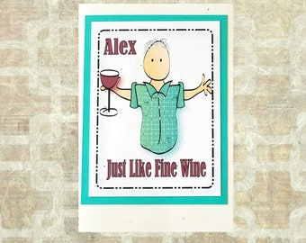 Funny Birthday Card for Him - Aged to Perfection Wine Birthday Card for Man - Personalized Male Happy Birthday Drink Card and Envelope Set