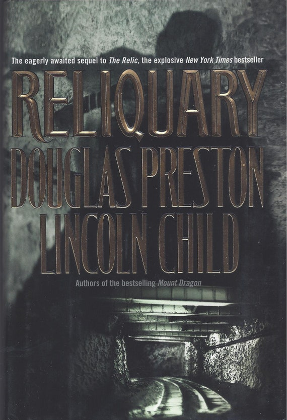 Reliquary By Douglas Preston Lincoln Child Sequel To Relic Special Agent Aloysius Pendergast Mbwun Monster Signed First Edition