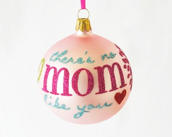 mother gift for mom ornament theres no mom like you blown glass ornament personalize new mom keepsake gifts by viva la holiday
