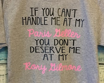 Deserve Me At Rory Gilmore Shirt // Gilmore Girls Tee // TV Show Tshirt