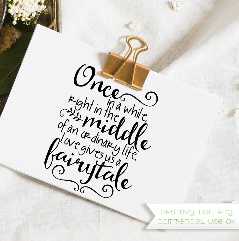 Fairytale, Love, Once Upon a Time, Quote, Love, Wedding, Shower, Bride, Cut  File, Vector, Clip Art, eps, svg, dxf, png