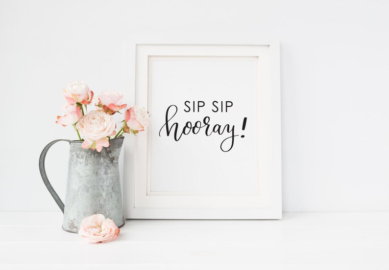 photograph regarding Sip Sip Hooray Printable titled Sip Sip Hooray Printable, Bar Cart print, Bar Signal, Calligraphy print, Kitchen area Decor, Artwork Print Prompt Down load