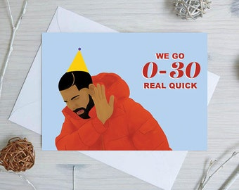 Drake Birthday Card | Drake 30th Birthday Card | Funny Birthday Card