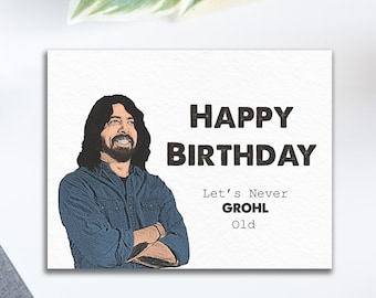 Foo Fighters Dave Grohl Happy Birthday Let's Never Grohl Old Card