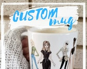 Custom Fashion illustration Coffee tea Mug 11 or15 oz - for gifts, birthdays, christmas, mothers day, fathers day, best friends and weddings