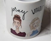 Prayer Mug 11 oz - Pray without Ceasing calligraphy and fashion illustration Prayer Mug