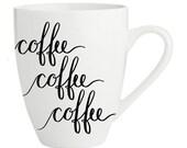 Coffee Mug Coffee Coffee ...