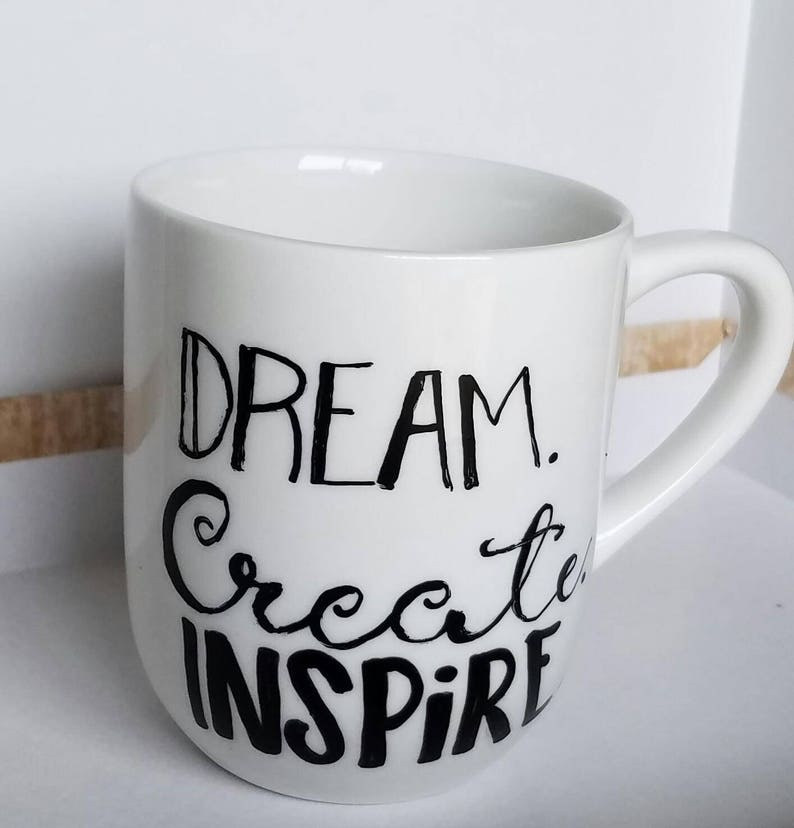 Dream. Create. Inspire. Coffee Cup Classic White 11 oz Coffee image 1