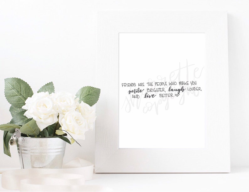 Friends Quote  Home Decor Art  Calligraphy Art image 1
