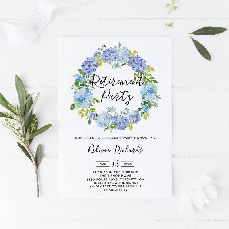 image regarding Printable Retirement Invitations titled Printable Retirement Bash Invitation - Watercolor Blue Hydrangeas Wreath Template - Editable Floral Retirement Invite - Prompt Down load