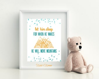 ORANGE AND TEAL Print - Let Him Sleep For When He Wakes He Will Move Mountains - 8x10 Unframed Print - Boys Room Decor
