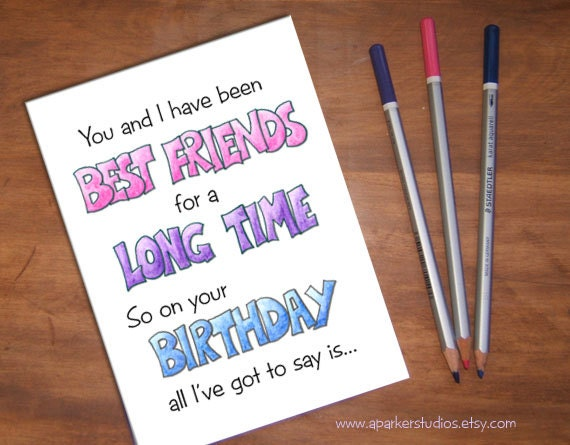 Best Friends Funny Birthday Card For Friend Bff