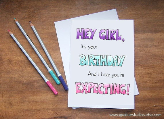 Funny Birthday Card For Pregnant Best Friend Expectant Mom Etsy