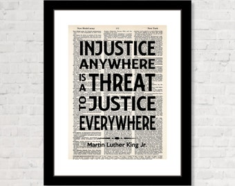 Martin Luther King Jr Quote - Injustice Anywhere Is A Threat to Justice Everywhere - MLK Quote - Dictionary Art Print