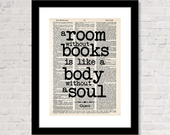 A Room Without Books Is Like A Body Without A Soul - Cicero Quote - Dictionary Art Print  - Typography - Wall Art - Gift For Book Lover