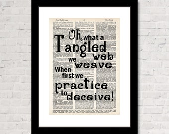 Oh What A Tangled Web We Weave When First We Practice To Deceive - Walter Scott Quote - Dictionary Page Art