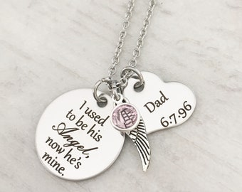 Loss of a Dad - Sympathy Jewelry Gifts - Loss of a Parent- Remembrance Necklace - Memorial Necklace - I used to be his Angel now he's mine