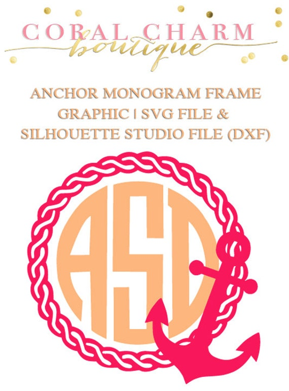 Anchor Rope Monogram Frame File For Cutting Machines Svg And Etsy