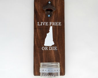 New Hampshire Live Free or Die Wall Bottle Opener | NH Beer Gifts | Wood Wall Mounted Beer Opener With Cap Catcher | Wall Mount NH Decor