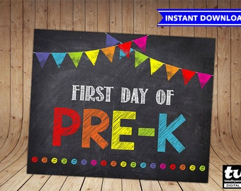 First Day of PRE-K Sign INSTANT DOWNLOAD First Day of School Chalkboard Sign Printable Photo Prop 1st First Day Pre-K 8x10