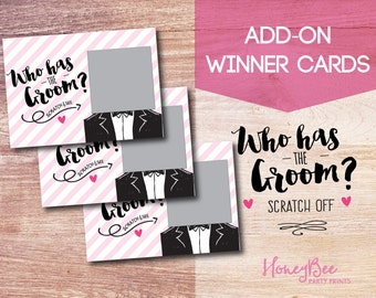 ADD-ON Winner Cards //Who has the Groom? Scratch off Bridal Shower Game. Funny Bridal Shower Game