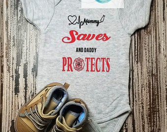 My Mommy saves lives and Daddy Protects them Body Suit 81fd5f84a