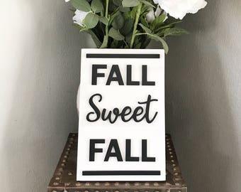 Fall Sweet Fall - Laser Cut Sign